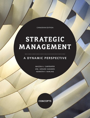 9780132068376: Strategic Management: A Dynamic Perspective - Concepts, First Canadian Edition