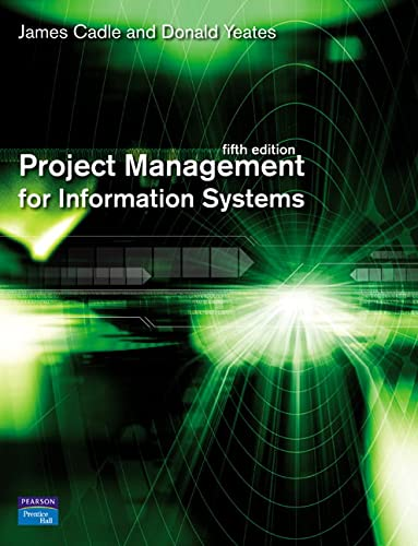 9780132068581: Project Management for Information Systems (5th Edition)