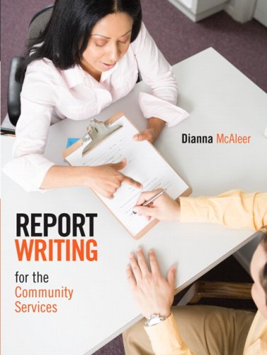 9780132068949: Report Writing for the Community Services, First Edition