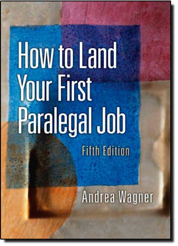 9780132069038: How to Land Your First Paralegal Job