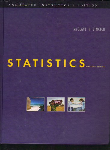9780132069526: STATISTICS--ANNOTATED INSTRUCTOR'S EDITION (ELEVENTH EDITION)