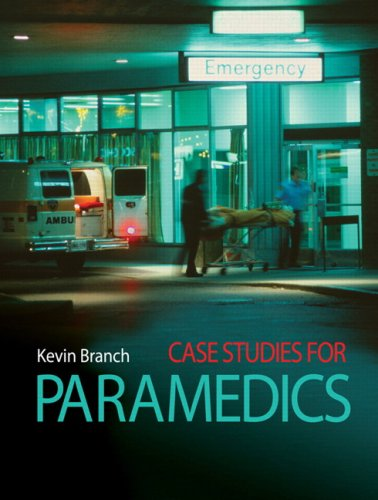 9780132070010: Case Studies for Paramedics