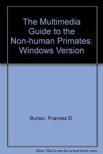 9780132071680: Multimedia Guide to Non-Human Primates: Windows Format