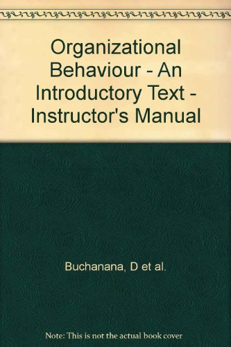 9780132073172: Organizational Behaviour - An Introductory Text - Instructor's Manual