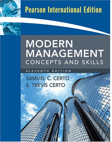 Modern Management: Concepts and Skills: International Edition: Certo, Samuel C.