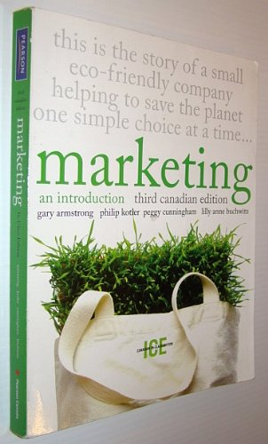 Marketing: An Introduction, Third Canadian Edition, In-Class: Gary Armstrong, Philip