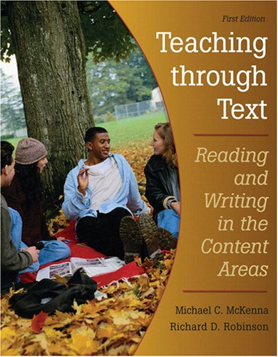 9780132074728: Teaching Through Text: Reading and Writing in the Content Areas