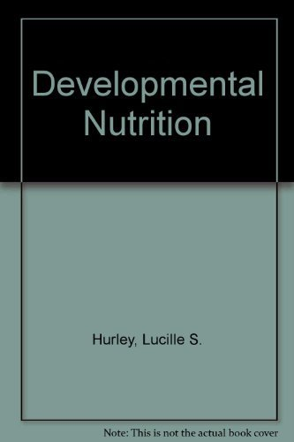 9780132076395: Developmental Nutrition