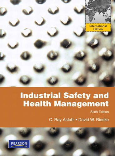 9780132076500: Industrial Safety and Health Management: International Version