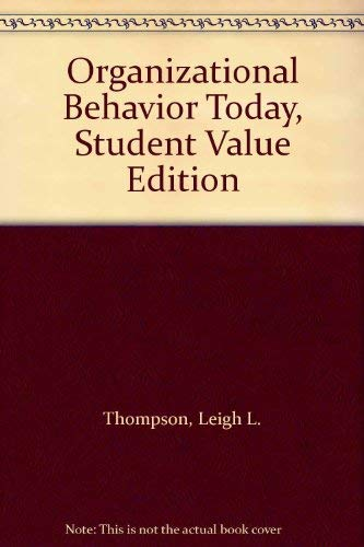 9780132076531: Organizational Behavior Today, Student Value Edition