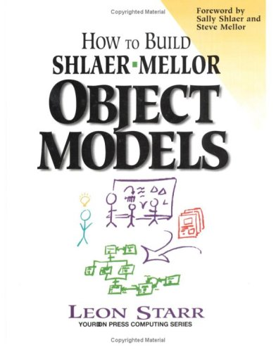 9780132076630: How to Build Shlaer-Mellor Object Models