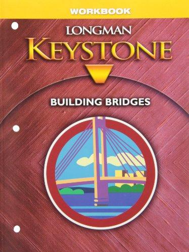9780132076906: Workbook Longman Keystone Building Bridges