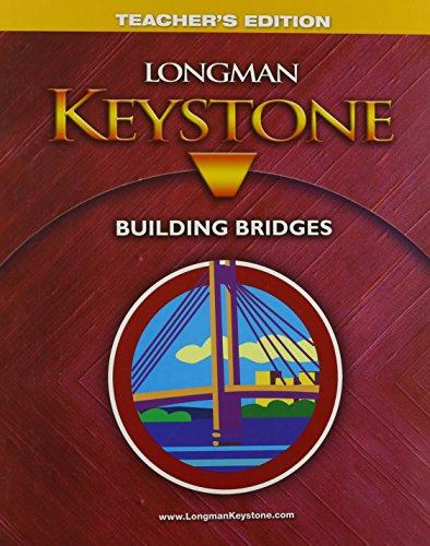 9780132076920: Longman Keystone Building Bridges, Teacher Edition