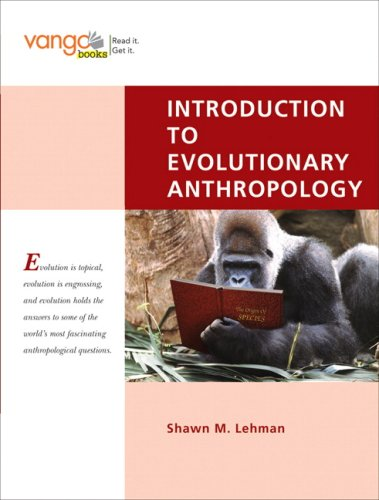 9780132078221: Introduction to Evolutionary Anthropology, First Edition