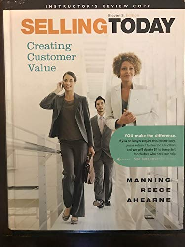 9780132079747: Selling Today: Creating Customer Value