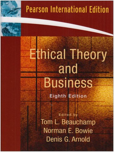 9780132080033: Ethical Theory and Business: International Edition