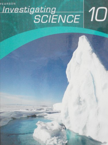 9780132080712: Investigating Science 10 Student Edition