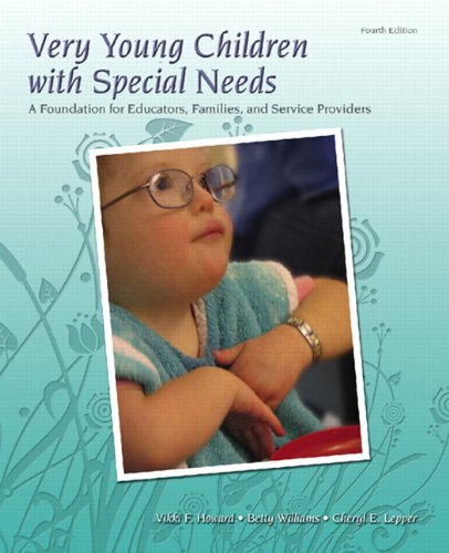 9780132080880: Very Young Children with Special Needs: A Foundation for Educators, Families, and Service Providers (4th Edition)