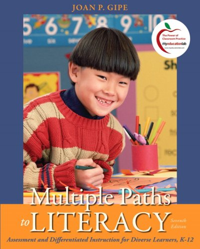 9780132080897: Multiple Paths to Literacy: Assessment and Differentiated Instruction for Diverse Learners, K-12 (7th Edition)