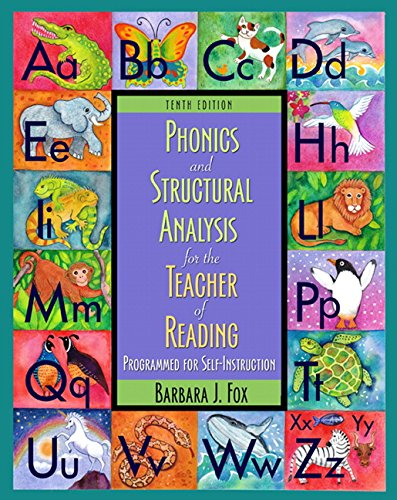 9780132080941: Phonics and Structural Analysis for the Teacher of Reading: Programmed for Self-Instruction (10th Edition)