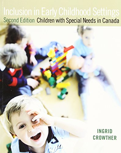9780132082020: Inclusion in Early Childhood Settings: Children with Special Needs in Canada, Second Edition (2nd Edition)