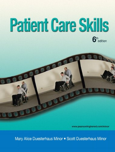 9780132082341: Patient Care Skills (6th Edition)
