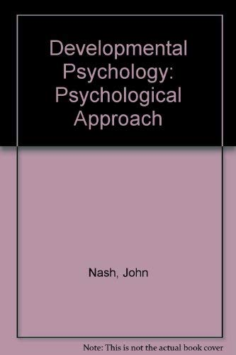 9780132082723: Developmental Psychology: Psychological Approach