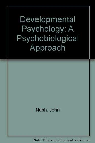 9780132083140: Developmental Psychology: A Psychobiological Approach