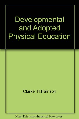 9780132084215: Developmental and Adopted Physical Education