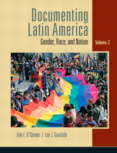 9780132085090: Documenting Latin America: Gender, Race and Nation, Vol. 2