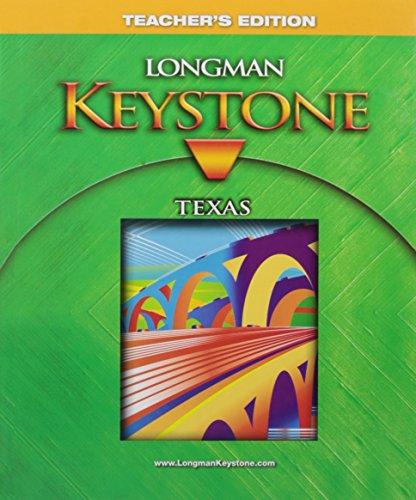 Longman Keystone Texas Teacher's Edition: Anna Uhl Chamot,