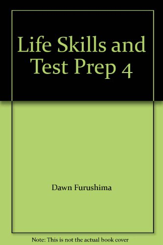 9780132085748: Life Skills and Test Prep 4