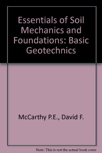 9780132086226: Essentials of Soil Mechanics and Foundations: Basic Geotechnics