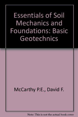 9780132086226: Essentials of Soil Mechanics and Foundations: Basic Geotechnics: International Edition