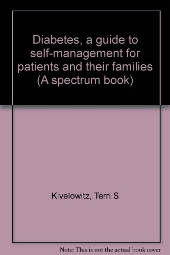 9780132086370: Diabetes, a guide to self-management for patients and their families (A spectrum book)