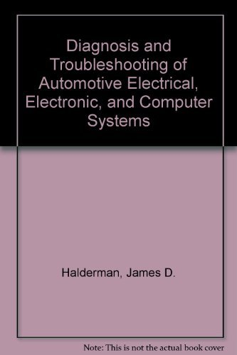 9780132087292: Diagnosis and Troubleshooting of Automotive Electrical, Electronic and Computers Systems
