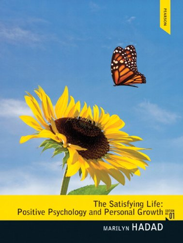 9780132088398: The Satisfying Life: Positive Psychology and Personal Growth