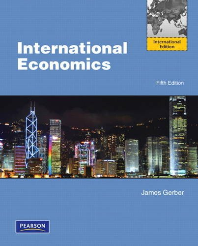 INTERNATIONAL ECONOMICS: James Gerber