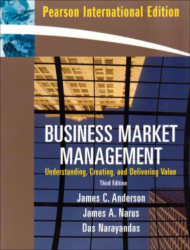 9780132089968: Business Market Management: Understanding, Creating, and Delivering Value: International Edition