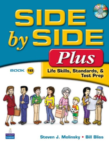 9780132090117: Side by Side Plus  Student Book 1B: Life Skills, Standards & Test Prep
