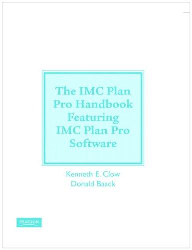 IMC PlanPro Handbook and IMC PlanPro Software: Kenneth E. Clow