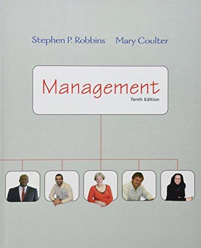 Management (10th Edition): Stephen P. Robbins,