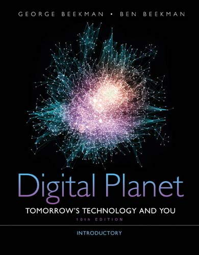 9780132091251: Digital Planet: Tomorrow's Technology and You, Introductory (10th Edition) (Computers Are Your Future)
