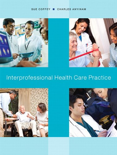 9780132091305: Interprofessional Practice for Nurses