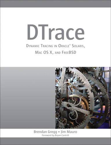 9780132091510: DTrace: Dynamic Tracing in Oracle Solaris, Mac OS X and FreeBSD