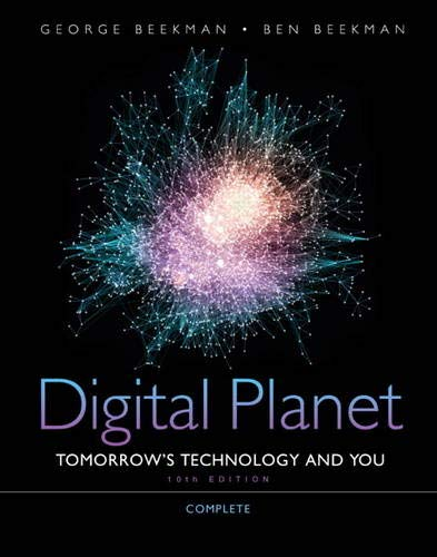 9780132091534: Digital Planet: Tomorrow's Technology and You, Complete (10th Edition) (Computers Are Your Future)