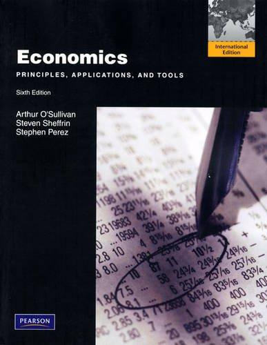 9780132091541: Economics: Principles, Applications and Tools