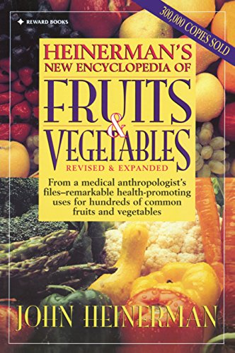 9780132092302: Heinerman New Encyclopedia of Fruits & Vegetables, Revised & Expanded Edition