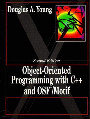 9780132092555: Object Oriented Programming with C++ and OSF/Motif