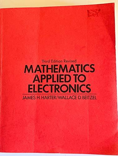 9780132096027: Mathematics Applied to Electronics